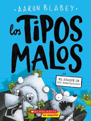 cover image of Los tipos malos en el ataque de los zombigatitos (The Bad Guys in Attack of the Zittens)