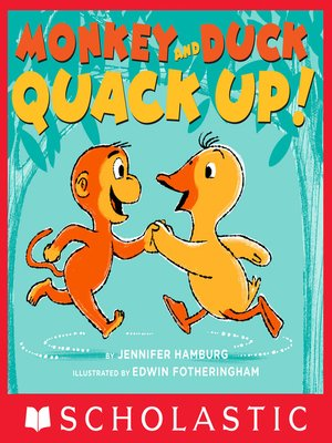 cover image of Monkey and Duck Quack Up!