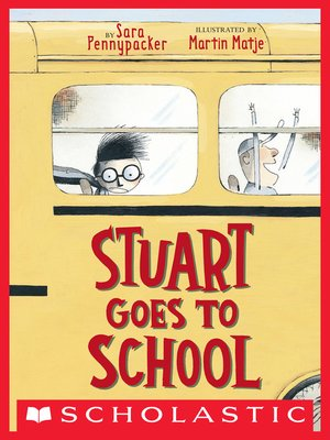 cover image of Stuart Goes to School