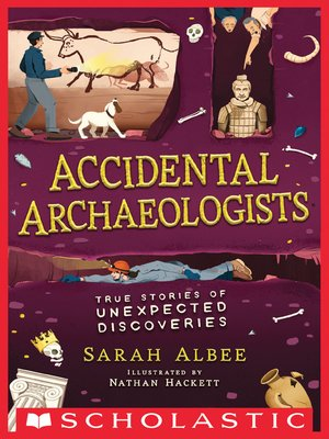 cover image of Accidental Archaeologists