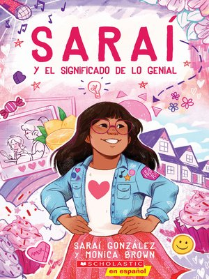 cover image of Saraí y el significado de lo genial (Sarai and the Meaning of Awesome)