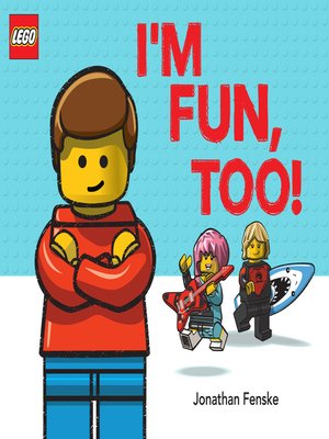 cover image of I'm Fun, Too! (A Classic LEGO Picture Book)
