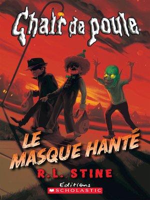cover image of Le masque hanté