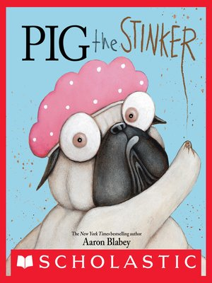 cover image of Pig the Stinker
