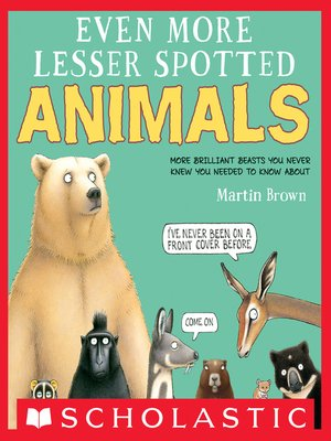 cover image of Even More Lesser Spotted Animals