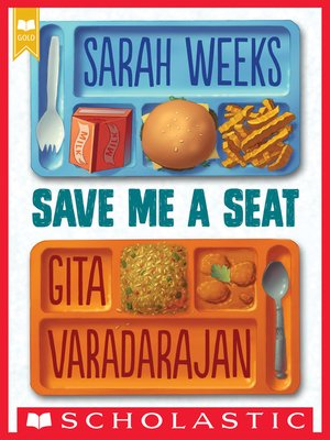 cover image of Save Me a Seat (Scholastic Gold)