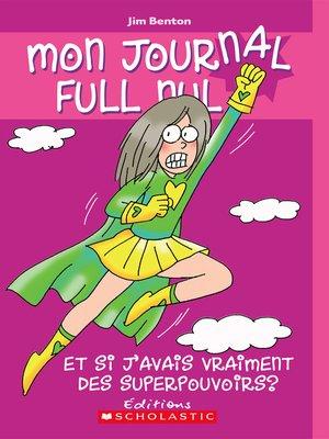 cover image of Et si j'avais vraiment des superpouvoirs?