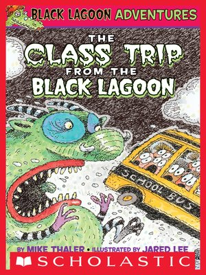 cover image of The Class Trip from the Black Lagoon