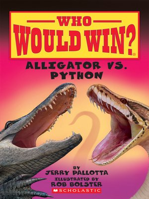 cover image of Alligator vs. Python (Who Would Win?)