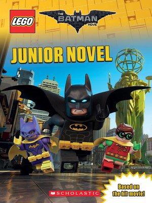 cover image of The LEGO Batman Movie Junior Novel