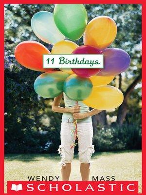 Wendy mass overdrive rakuten overdrive ebooks audiobooks and cover image of 11 birthdays fandeluxe Choice Image