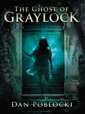 cover image of The Ghost of Graylock