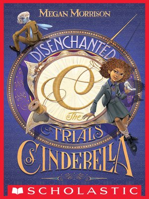 cover image of Disenchanted: The Trials of Cinderella
