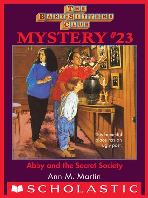 cover image of Abby and the Secret Society
