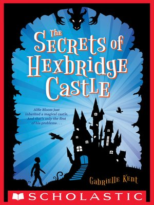 cover image of Alfie Bloom and the Secrets of Hexbridge Castle