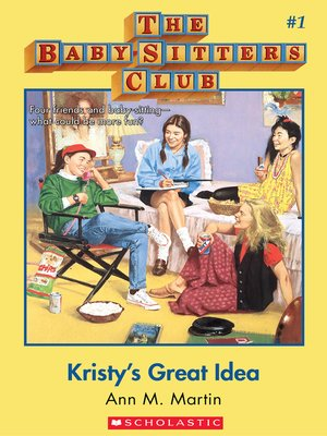 cover image of Kristy's Great Idea
