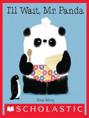 cover image of I'll Wait, Mr. Panda