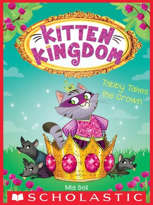 cover image of Tabby Takes the Crown