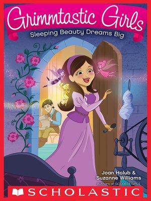 cover image of Sleeping Beauty Dreams Big