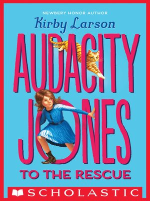cover image of Audacity Jones to the Rescue