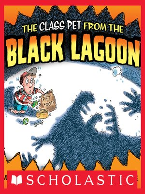 cover image of The Class Pet From the Black Lagoon