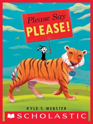 cover image of Please Say Please!