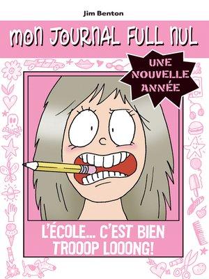 cover image of L'école… C'est bien trooop looong!