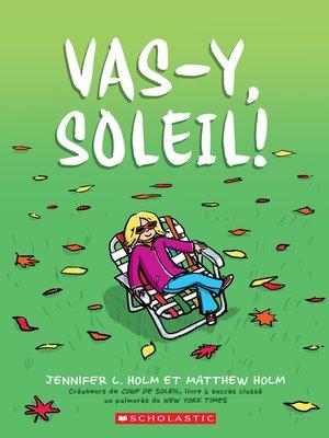 cover image of Vas-y, Soleil!