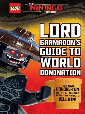 cover image of Lord Garmadon's Guide to World Domination