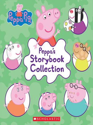 cover image of Peppa's Storybook Collection