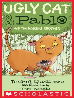 cover image of Ugly Cat & Pablo and the Missing Brother