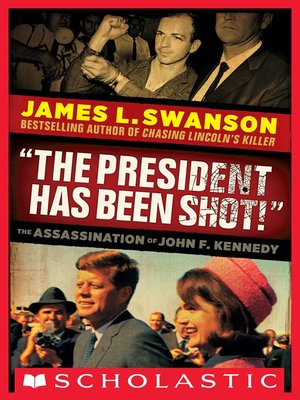 "cover image of ""The President Has Been Shot!"""