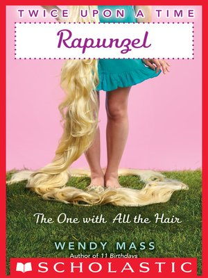 cover image of Rapunzel, the One With All the Hair