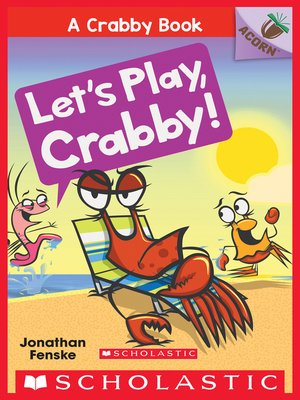 cover image of Let's Play, Crabby!