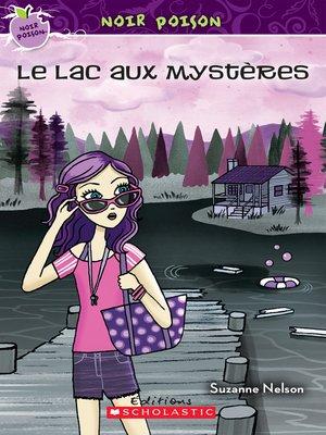 cover image of Le lac aux mystères