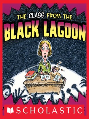 cover image of The Class From the Black Lagoon