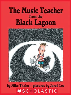 cover image of The Music Teacher From the Black Lagoon
