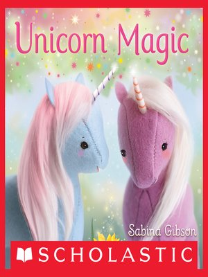 cover image of Unicorn Magic