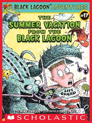 cover image of The Summer Vacation from the Black Lagoon