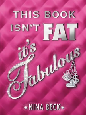 cover image of This Book Isn't Fat, It's Fabulous
