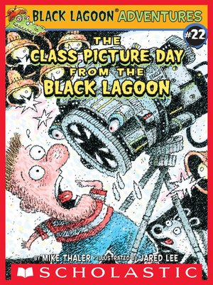 cover image of The Class Picture Day from the Black Lagoon