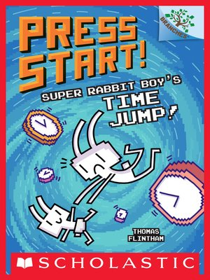 cover image of Super Rabbit Boy's Time Jump!