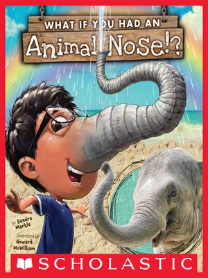 cover image of What If You Had an Animal Nose?
