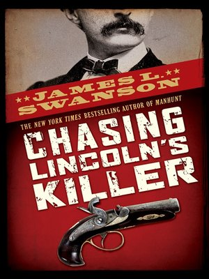 cover image of Chasing Lincoln's Killer