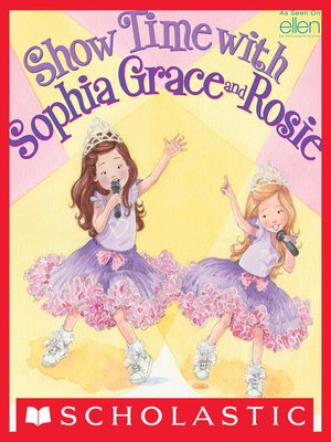 cover image of Show Time with Sophia Grace and Rosie