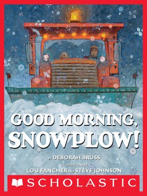 cover image of Good Morning, Snowplow!