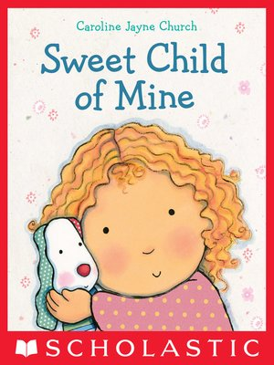 cover image of Sweet Child of Mine