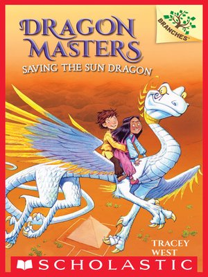 cover image of Saving the Sun Dragon