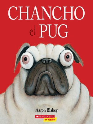cover image of Chancho el pug (Pig the Pug)