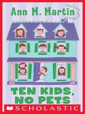 cover image of Ten Kids, No Pets